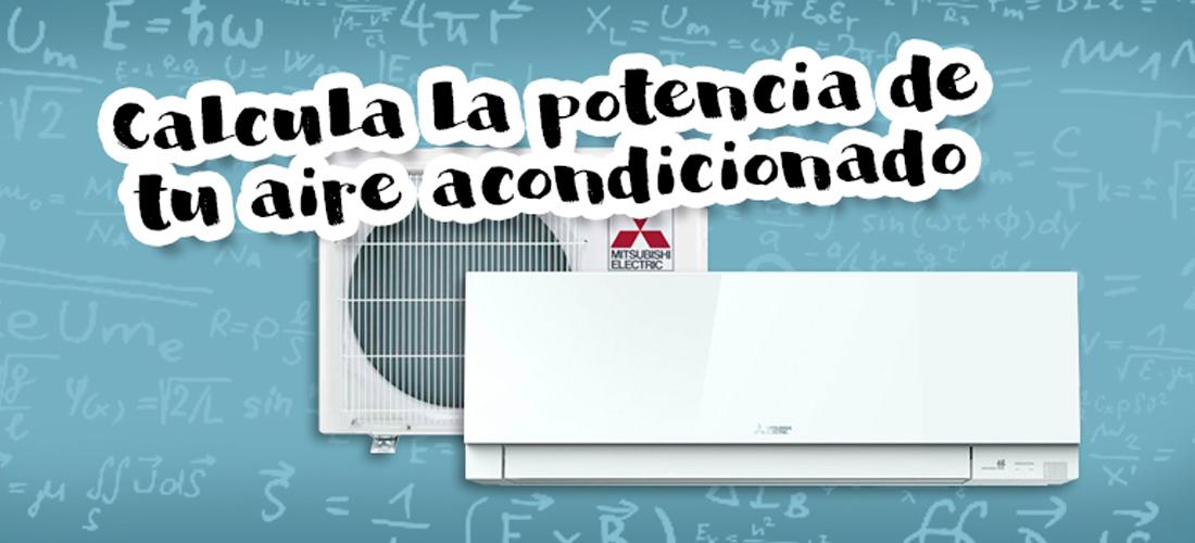 ¿Qué potencia necesita mi aire acondicionado?