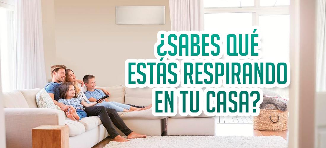 Descubre la calidad del aire que respiras en casa