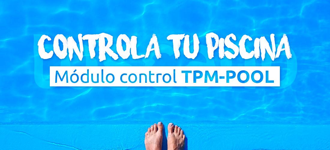 Controla tu piscina con el módulo Toscano TPM-POOL