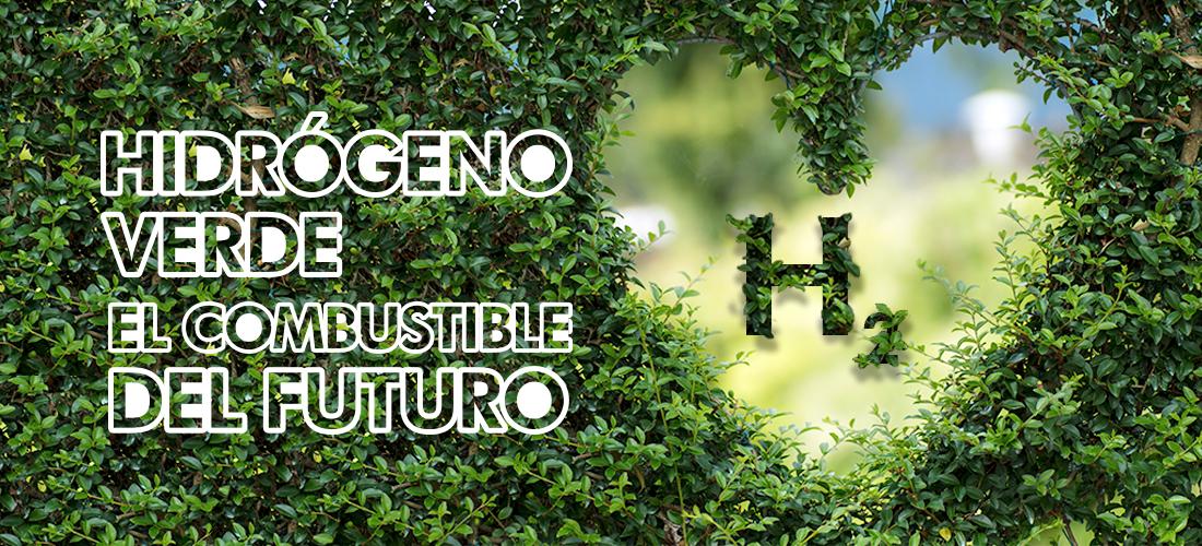 Hidrógeno verde y su producción