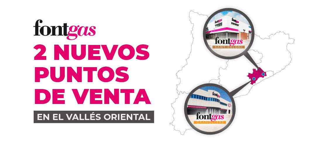 Nuevas tiendas Fontgas en el Vallès Oriental